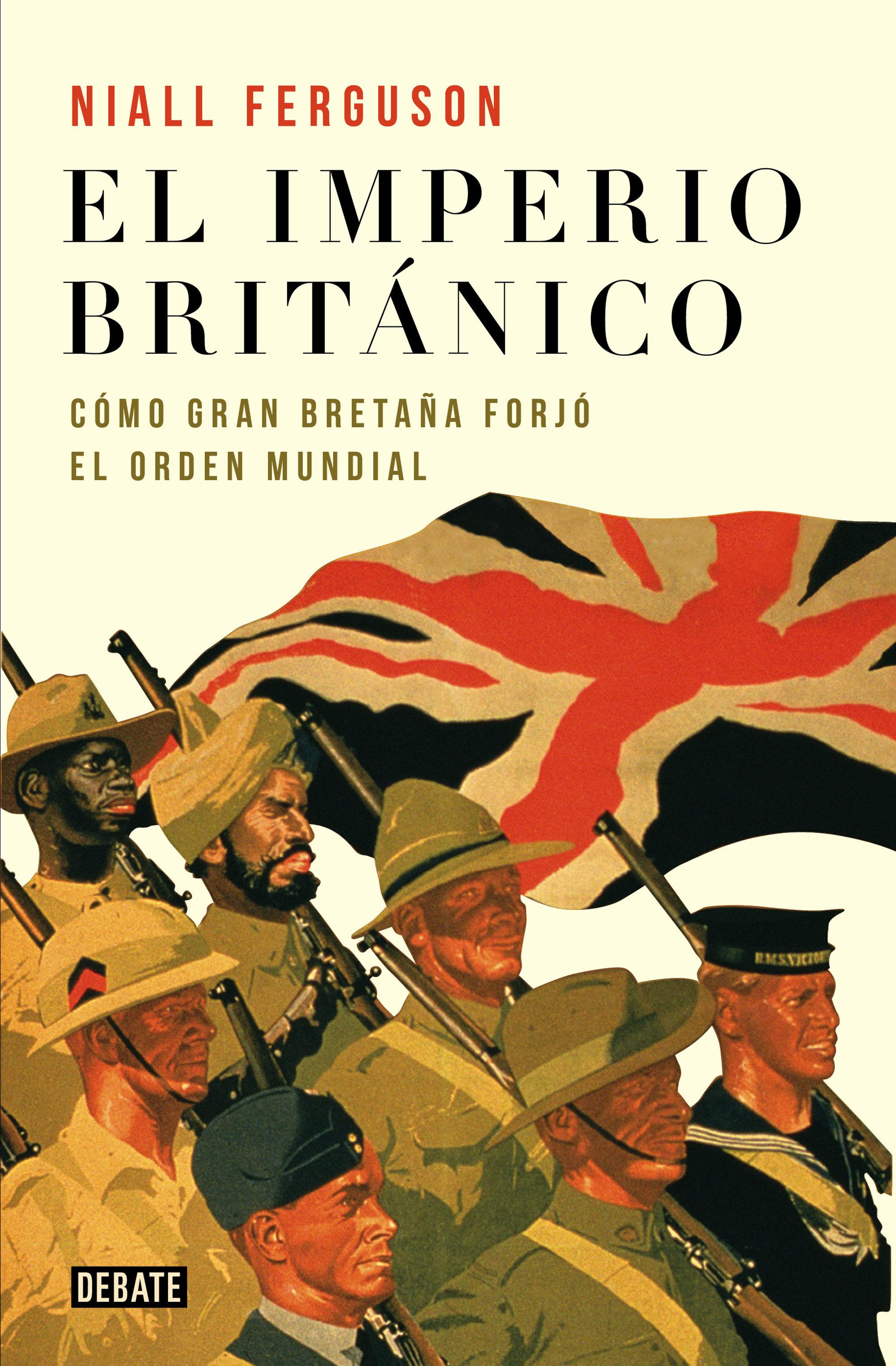 El Imperio Británico   por Niall Ferguson