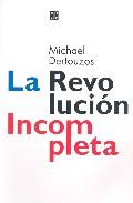 La Revolucion Incompleta por Michael Dertouzos Gratis