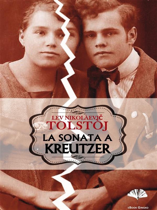 La Sonata A Kreutzer   por Lev Nicolaievich Tolstoi epub