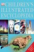 Dk Children S Illustrated Encyclopedia por Vv.aa.