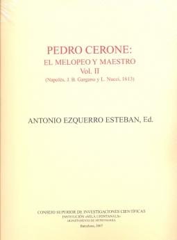 Pedro Cerone: El Melopeo Y Maestro (2 Vols.) por Antonio (ed.) Ezquerro Esteban