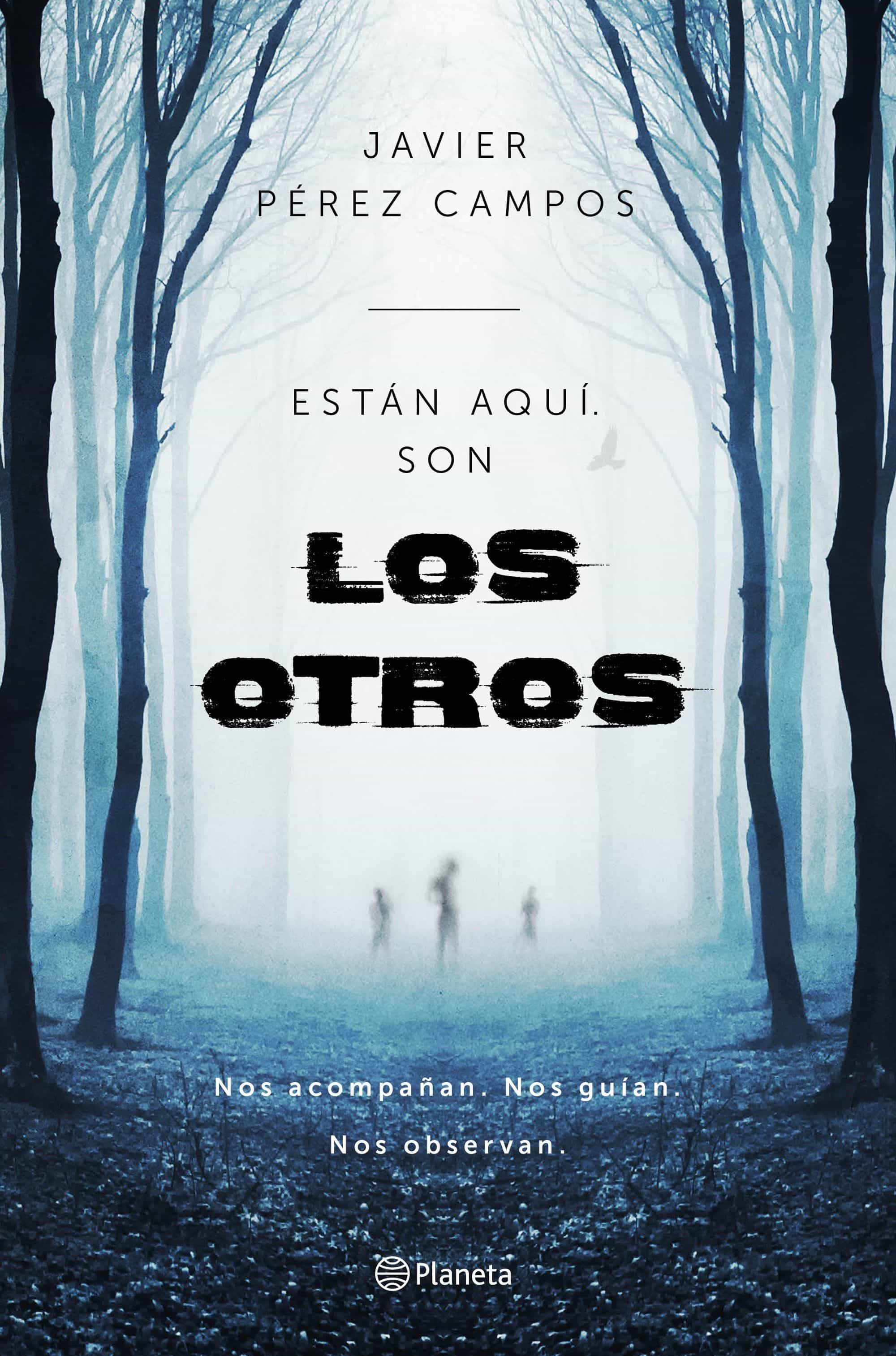 ESTÁN AQUÍ. SON LOS OTROS | JAVIER PEREZ CAMPOS | Comprar libro ...