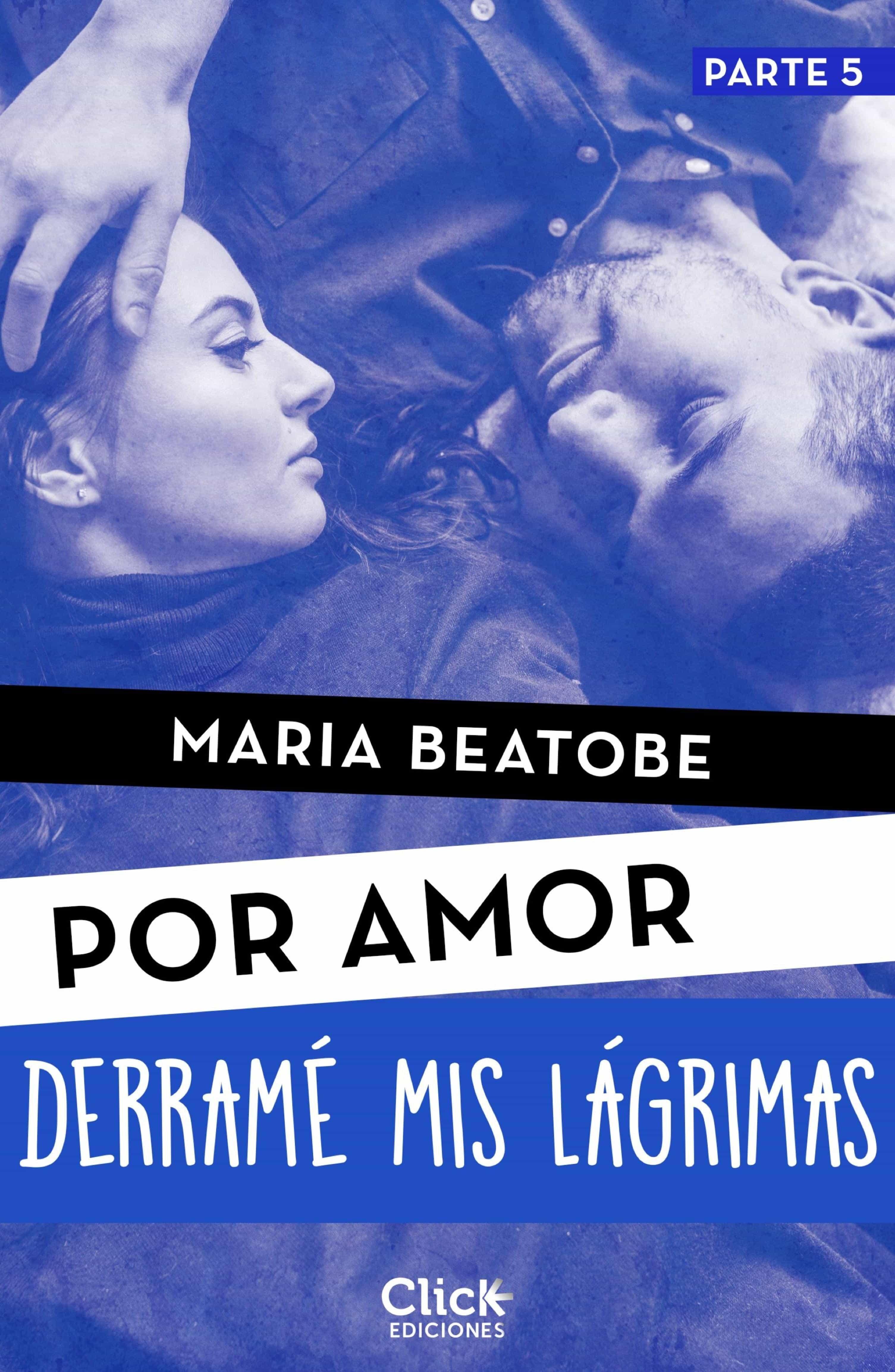 Derramé Mis Lágrimas   por Maria Beatobe epub