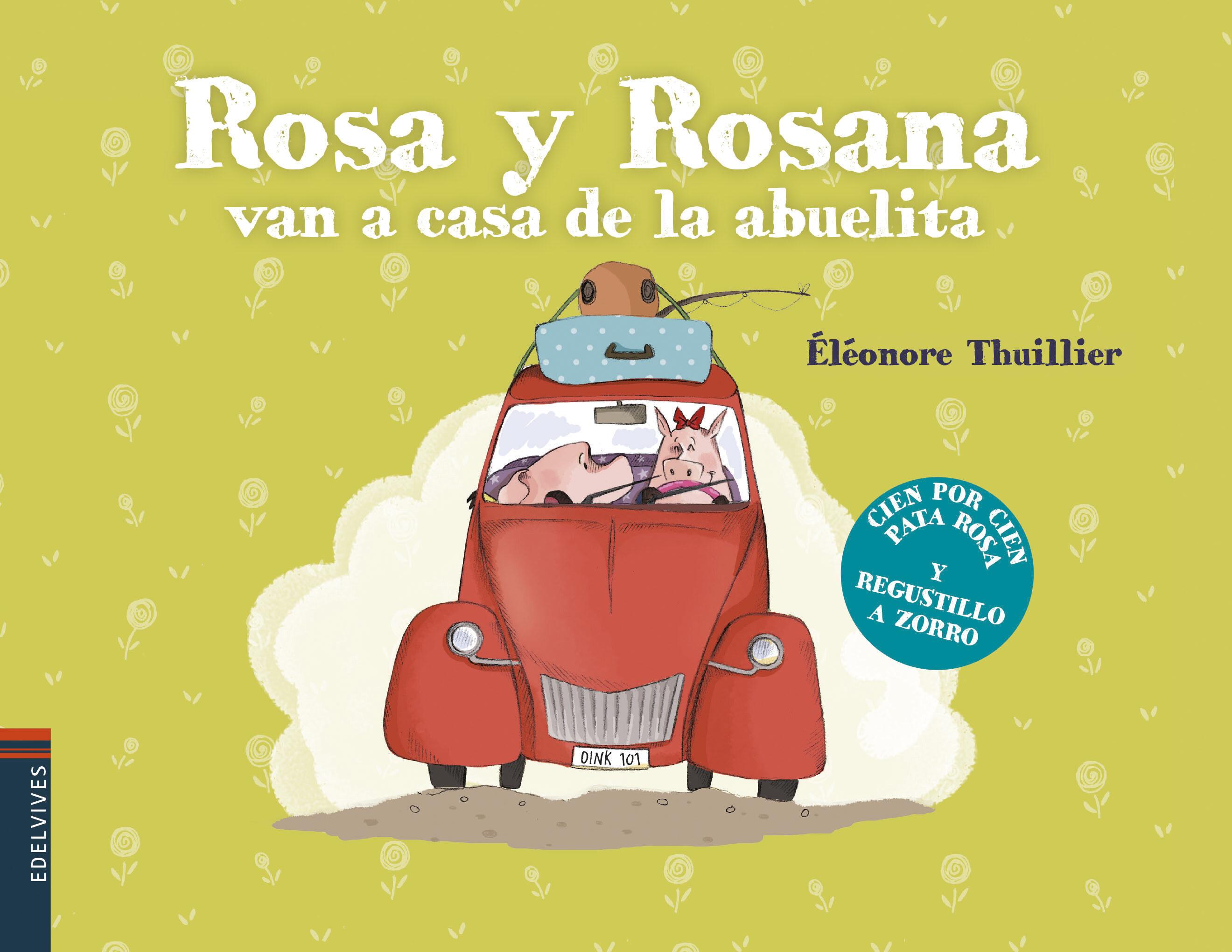 rosa y rosana van a casa de la abuelita-eleonore thuillier-9788414005378