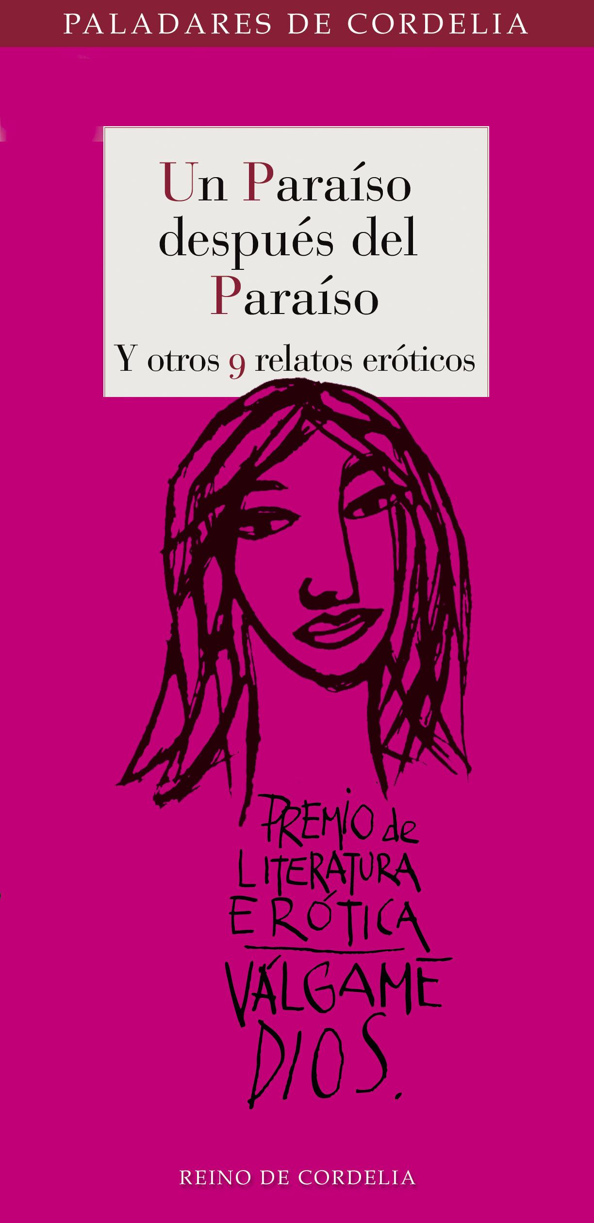 Un Paraíso Después Del Paraíso Y Otros 9 Relatos Eróticos por Vv.aa.