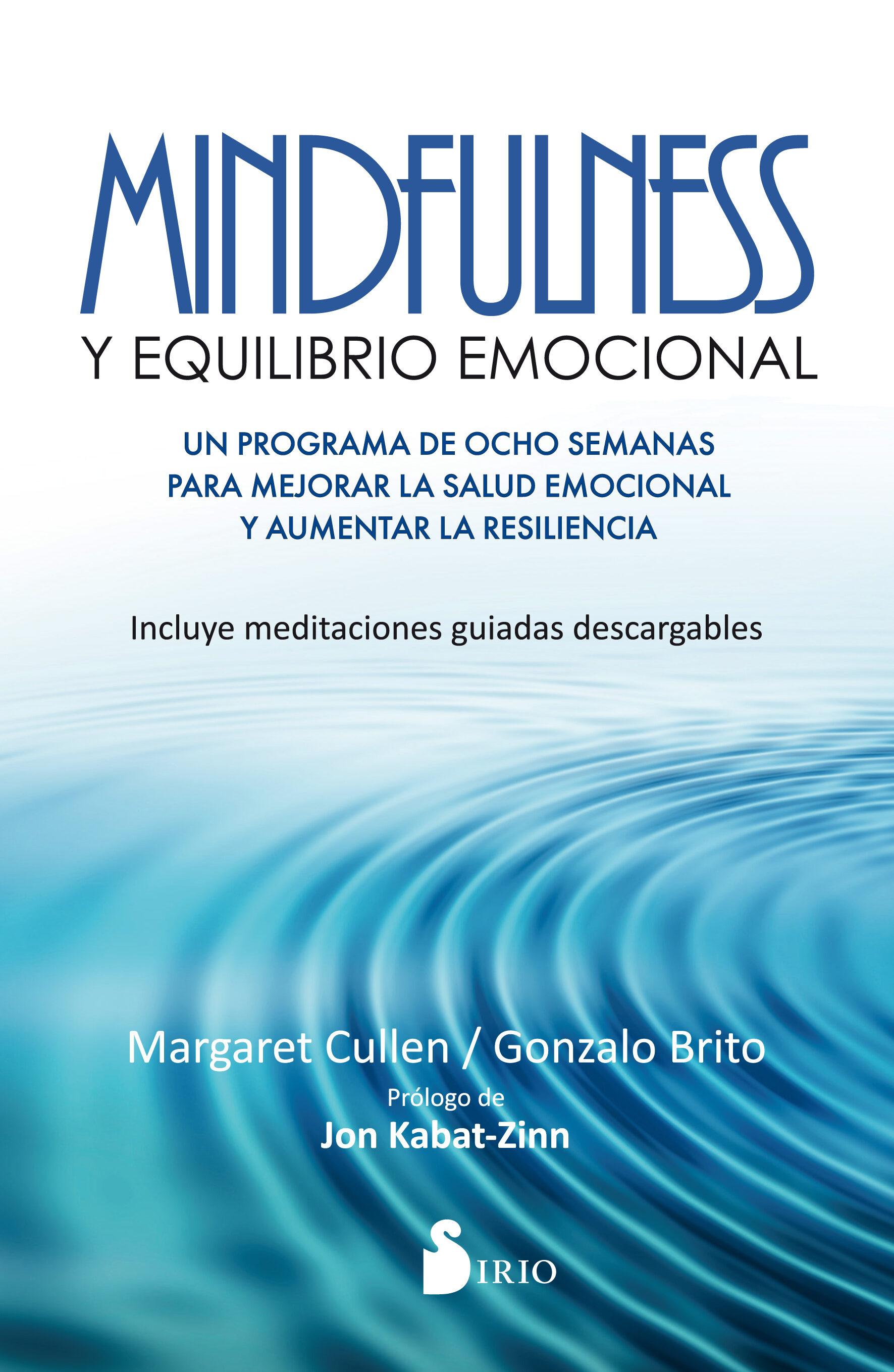 Mindfulness Y Equilibrio Emocional por Margaret Cullen;                                                                                    Gonzalo Brito