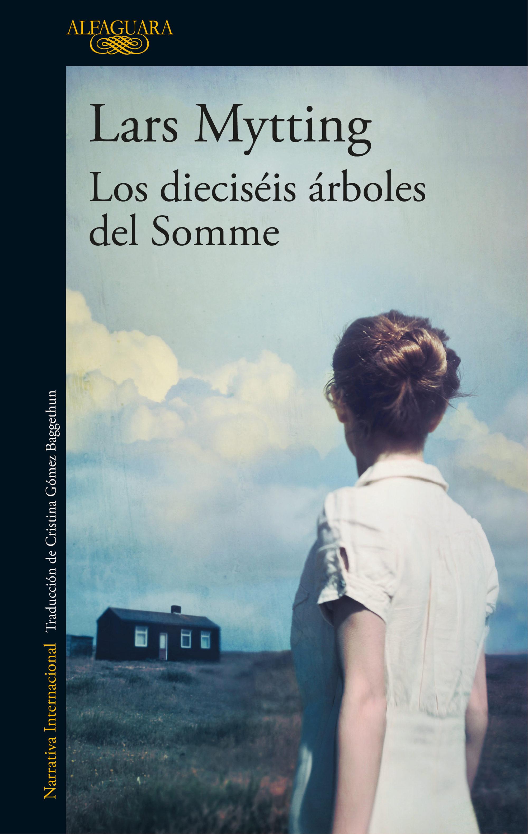 Los Dieciséis Árboles Del Somme   por Lars Mytting