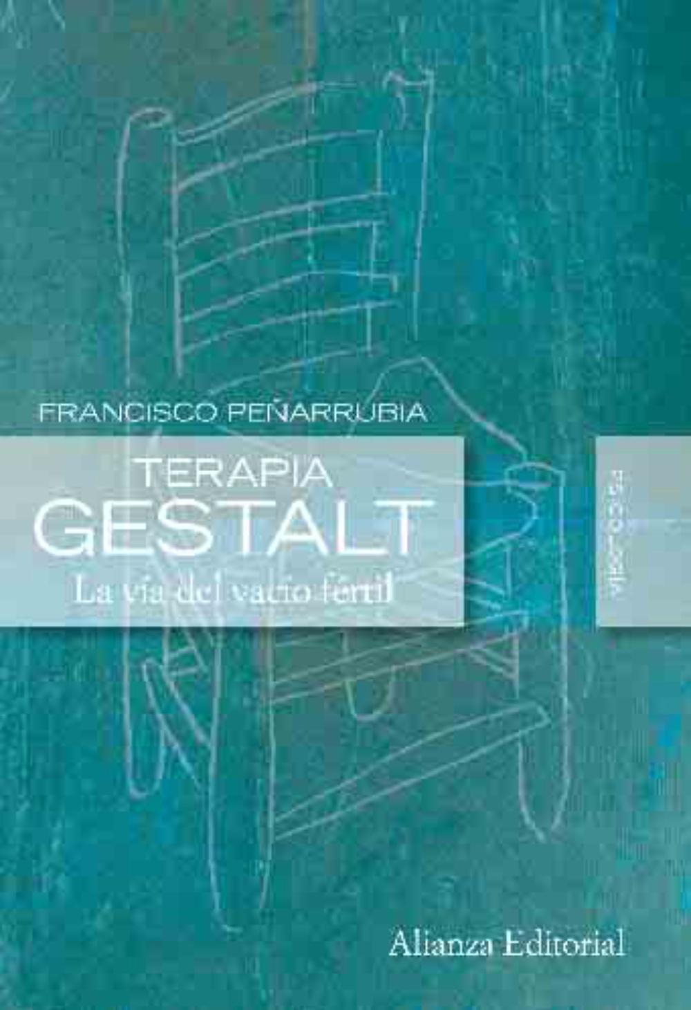 terapia gestalt: la via del vacio fertil-francisco peñarrubia-9788420684178