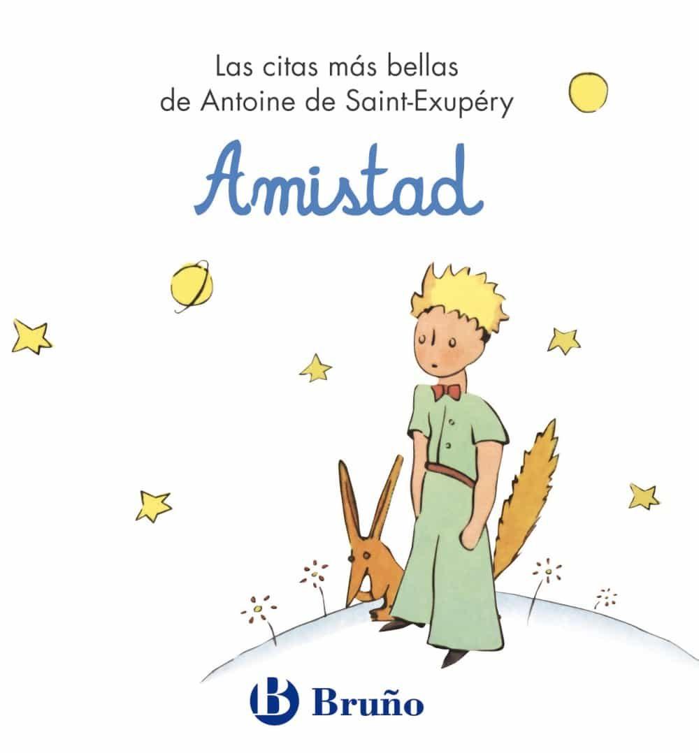 AMISTAD (EL PRINCIPITO) | ANTOINE DE SAINT-EXUPERY | Comprar libro ...