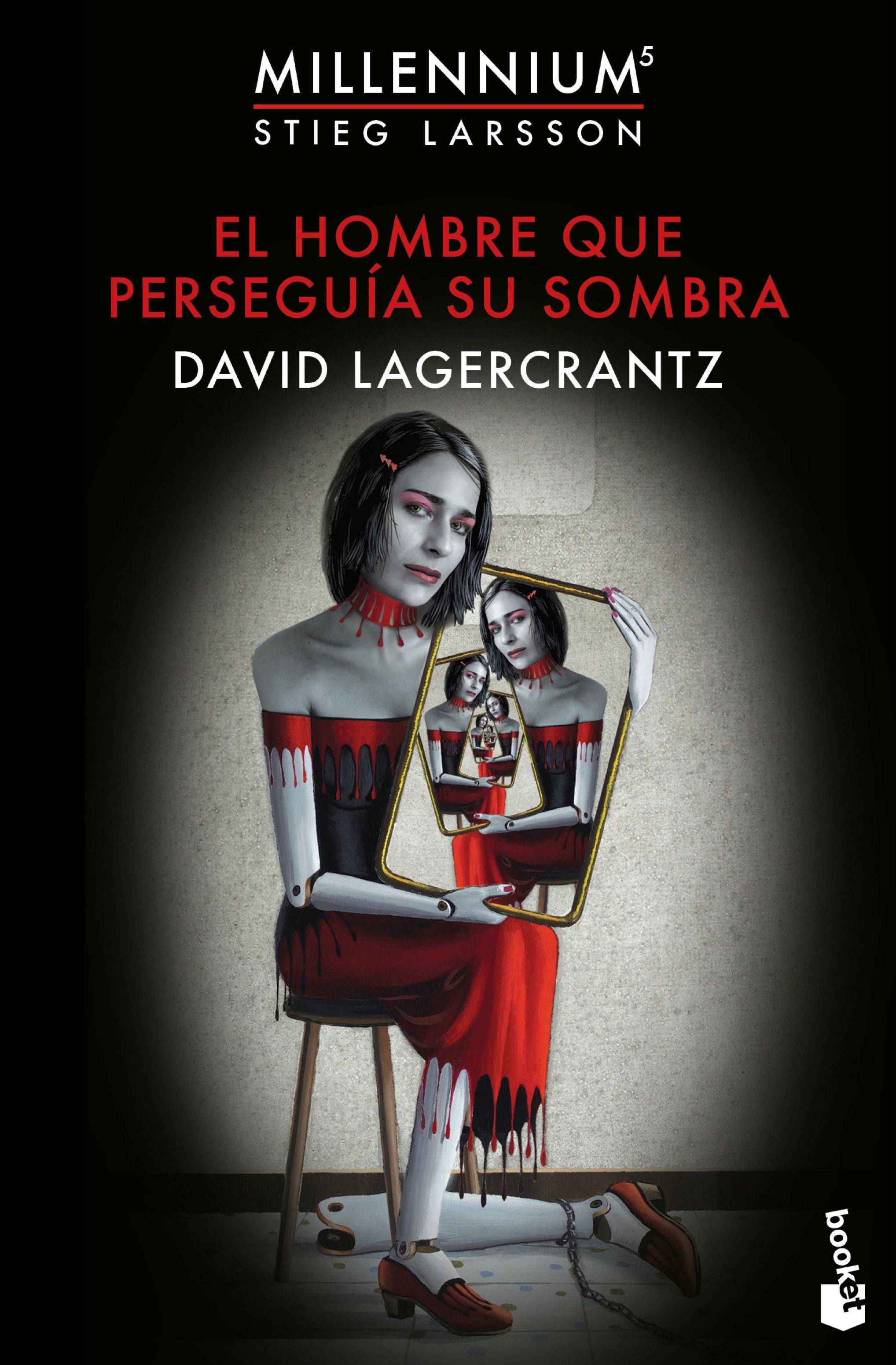 El Hombre Que Perseguia Su Sombra por David Lagercrantz