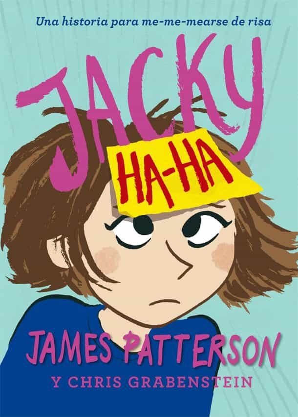 Jacky Ha James Patterson 9788424658878