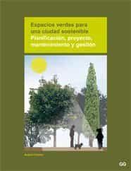 Espacios Verdes Para Una Ciudad Sostenible: Planificacion, Proyec To, Mantenimiento Y Gestion por Antoni Falcon epub