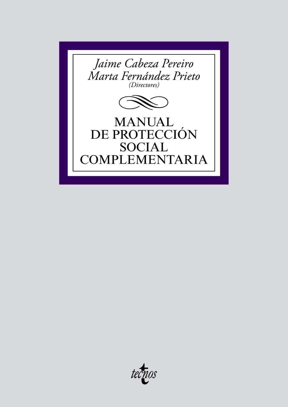 Manual De Proteccion Social Complementaria por Vv.aa.