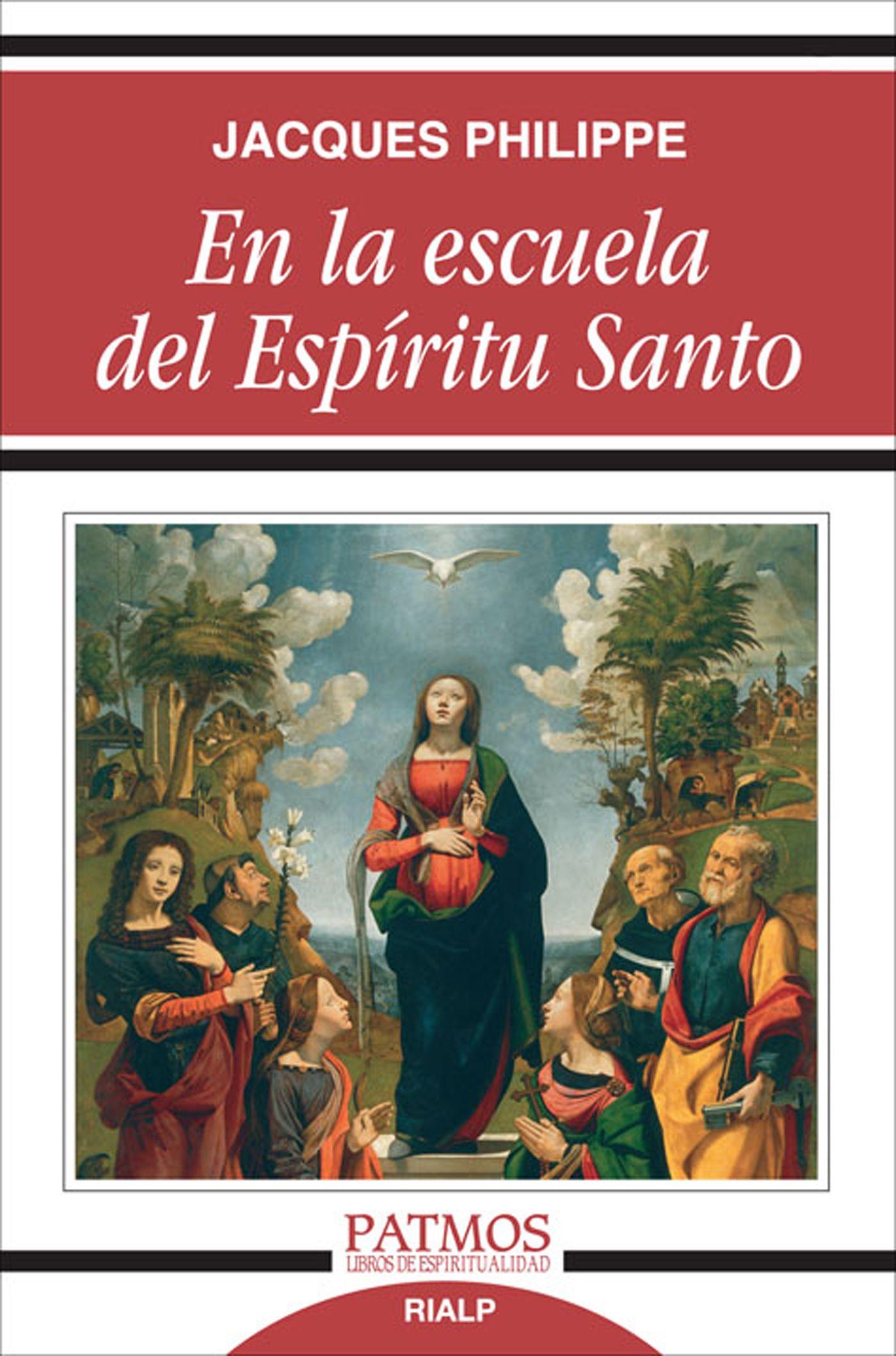En La Escuela Del Espiritu Santo por Jacques Philippe epub