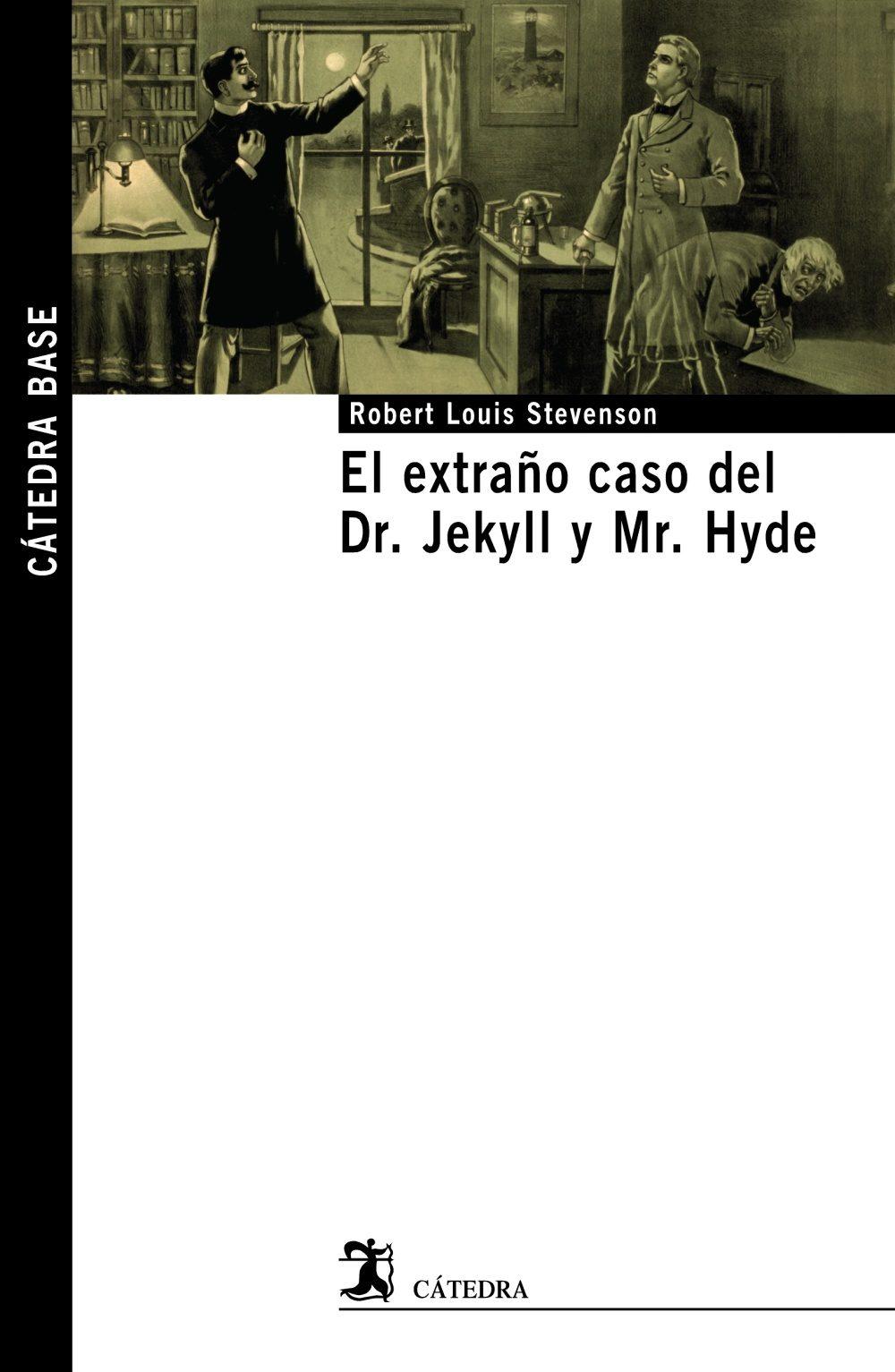 el extraño caso del dr. jekyll y mr. hyde-robert louis stevenson-9788437627878