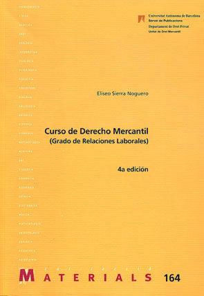 Curso De Derecho Mercantil (relaciones Laborales) por Eliseo Sierra Noguero