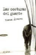 Las Costuras Del Guante por Blanca Alvarez epub