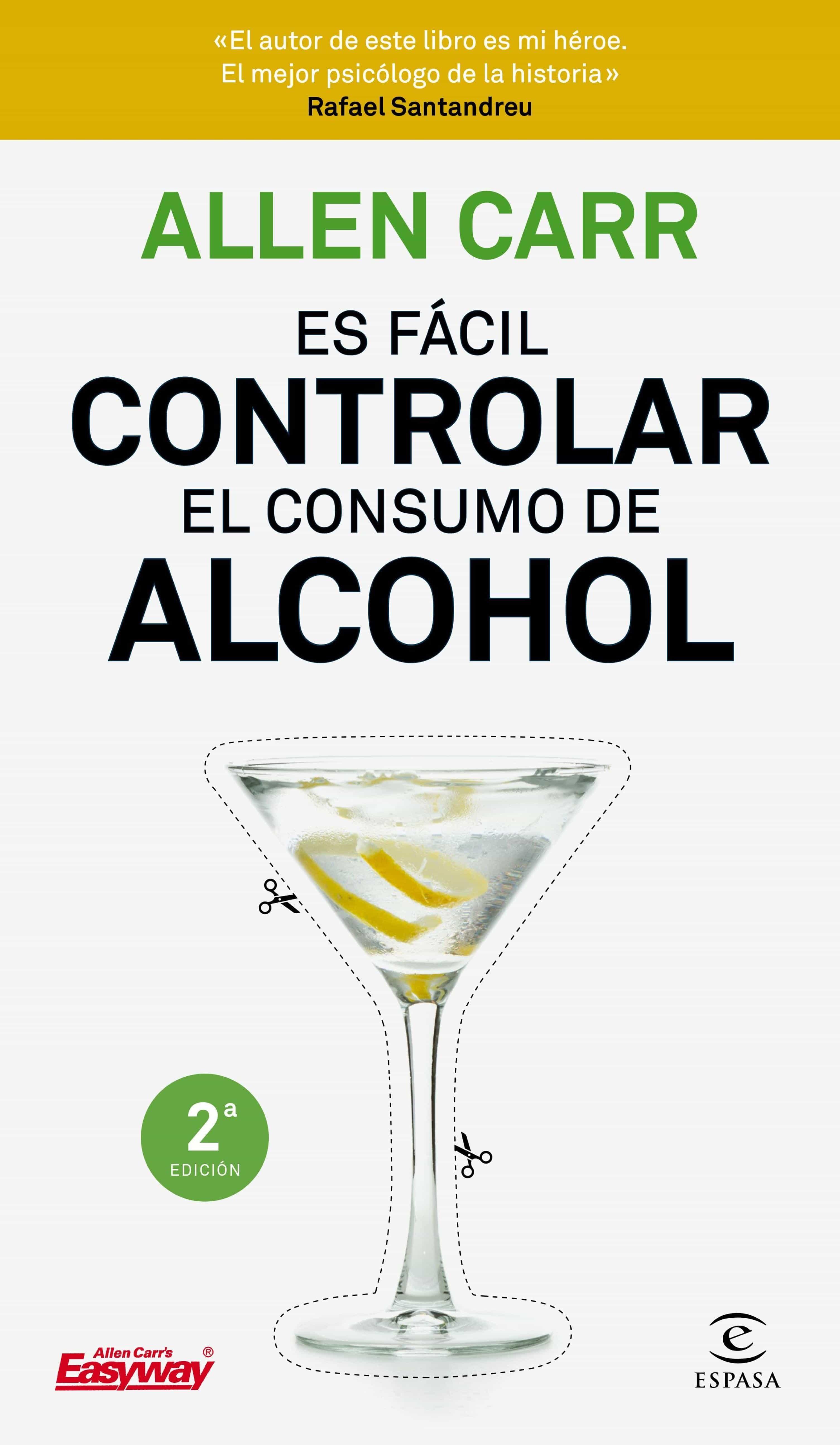 ES FÁCIL CONTROLAR EL CONSUMO DE ALCOHOL EBOOK | ALLEN CARR ...