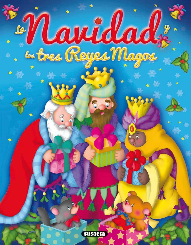 la navidad y los tres reyes magos-lorena marín-9788467727678
