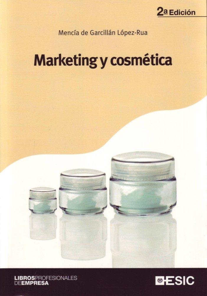 Marketing Y Cosmetica por Mencia De Garcillan