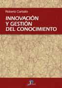 Innovacion Y Gestion Del Conocimiento por Roberto Carballo epub