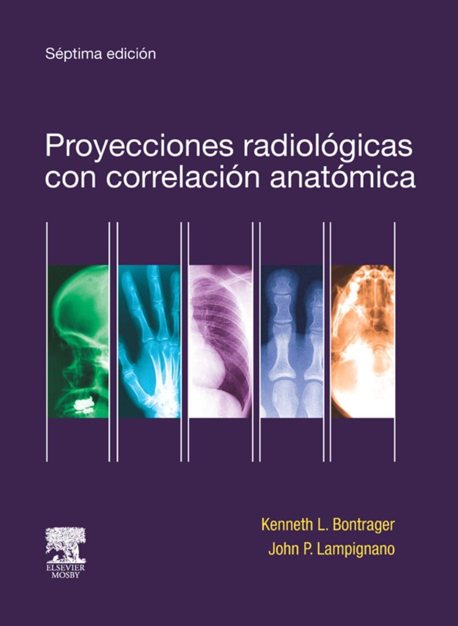 PROYECCIONES RADIOLÓGICAS CON CORRELACIÓN ANATÓMICA EBOOK | K.L. ...