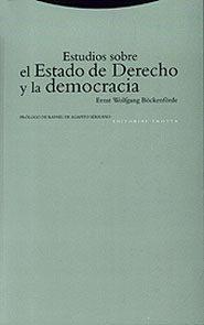 Estudios Sobre El Estado De Derecho Y La Democracia por Ernst Wolfgang Böckenförde