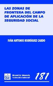 Las Zonas De Frontera Del Campo De Aplicacion De La Seguridad Soc Ial por Ivan Antonio Rodriguez Cardo epub