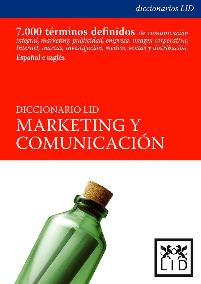 Diccionario Lid Comunicacion Y Marketing por Vv.aa.