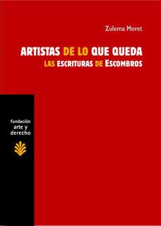 Artistas De Lo Que Queda: Las Escrituras De Escombros por Zulema Moret epub