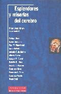Esplendores Y Miserias Del Cerebro por Francisco Mora epub