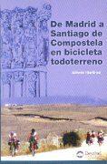 de madrid a santiago de compostela en bicicleta todoterreno-alfredo martinez-9788489969278