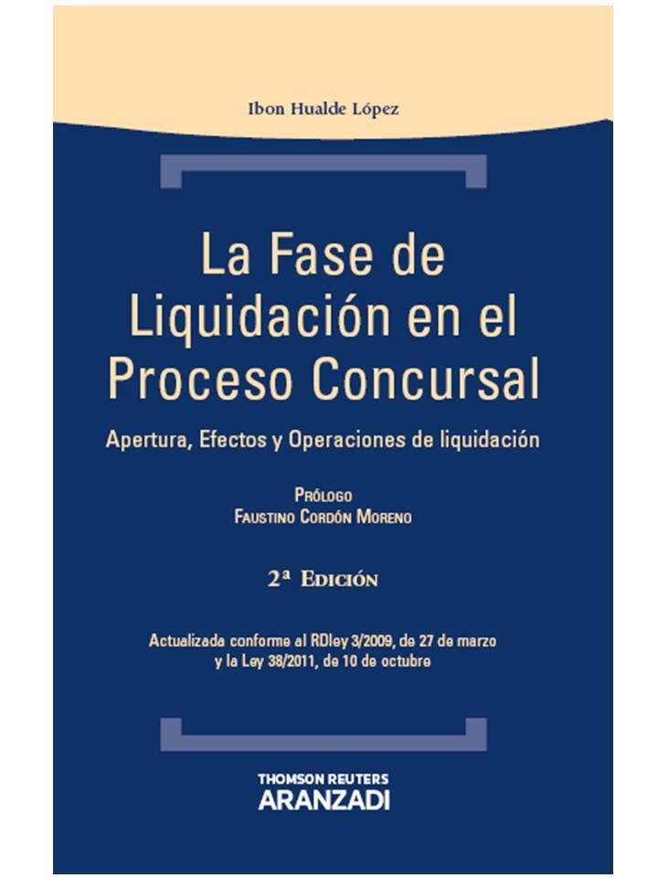 la fase de liquidacion en el proceso concursal-ibon hualde lopez-9788490143278