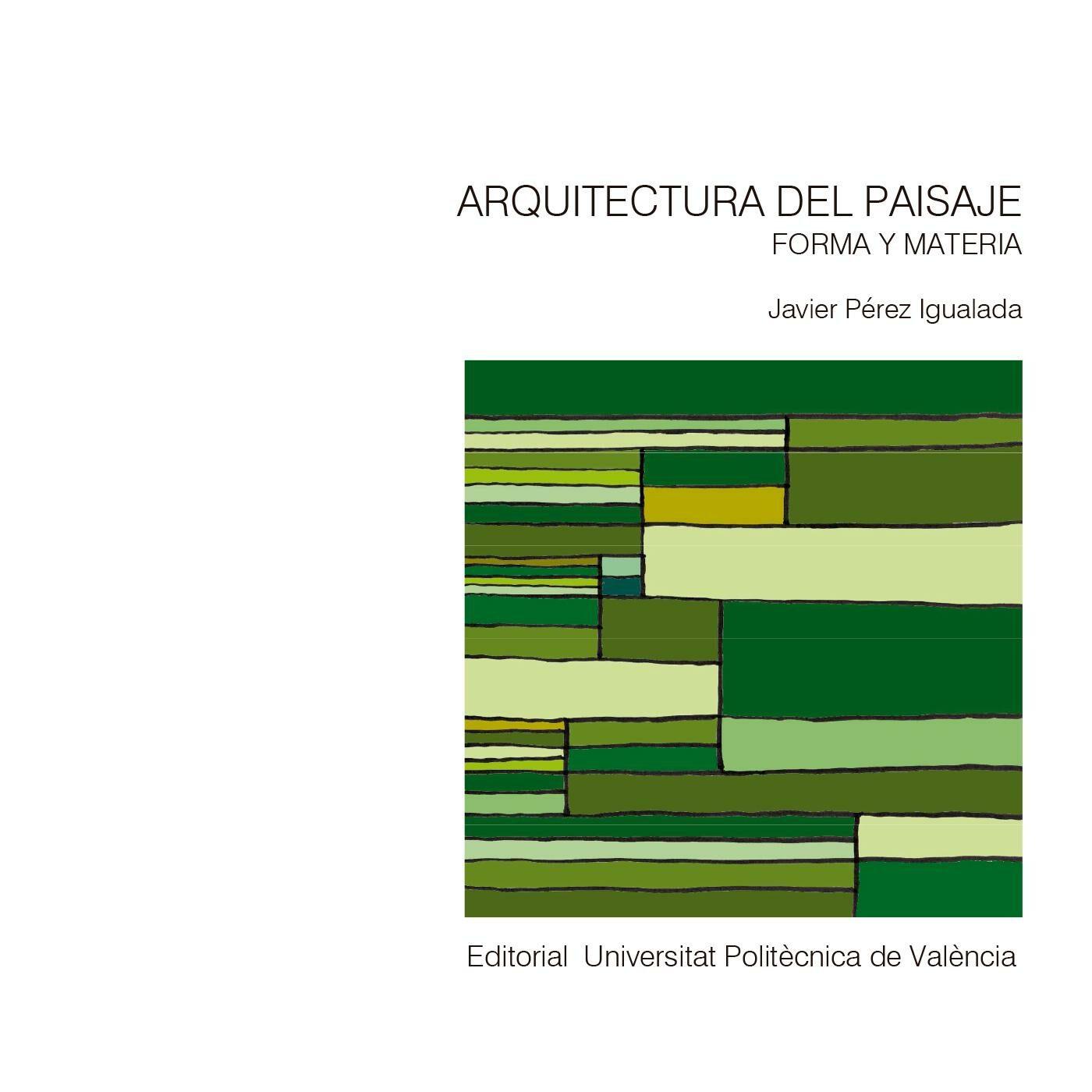 ARQUITECTURA DEL PAISAJE. FORMA Y MATERIA EBOOK | JAVIER PEREZ ...