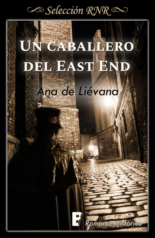 Un Caballero De East End   por Ana De Lievana