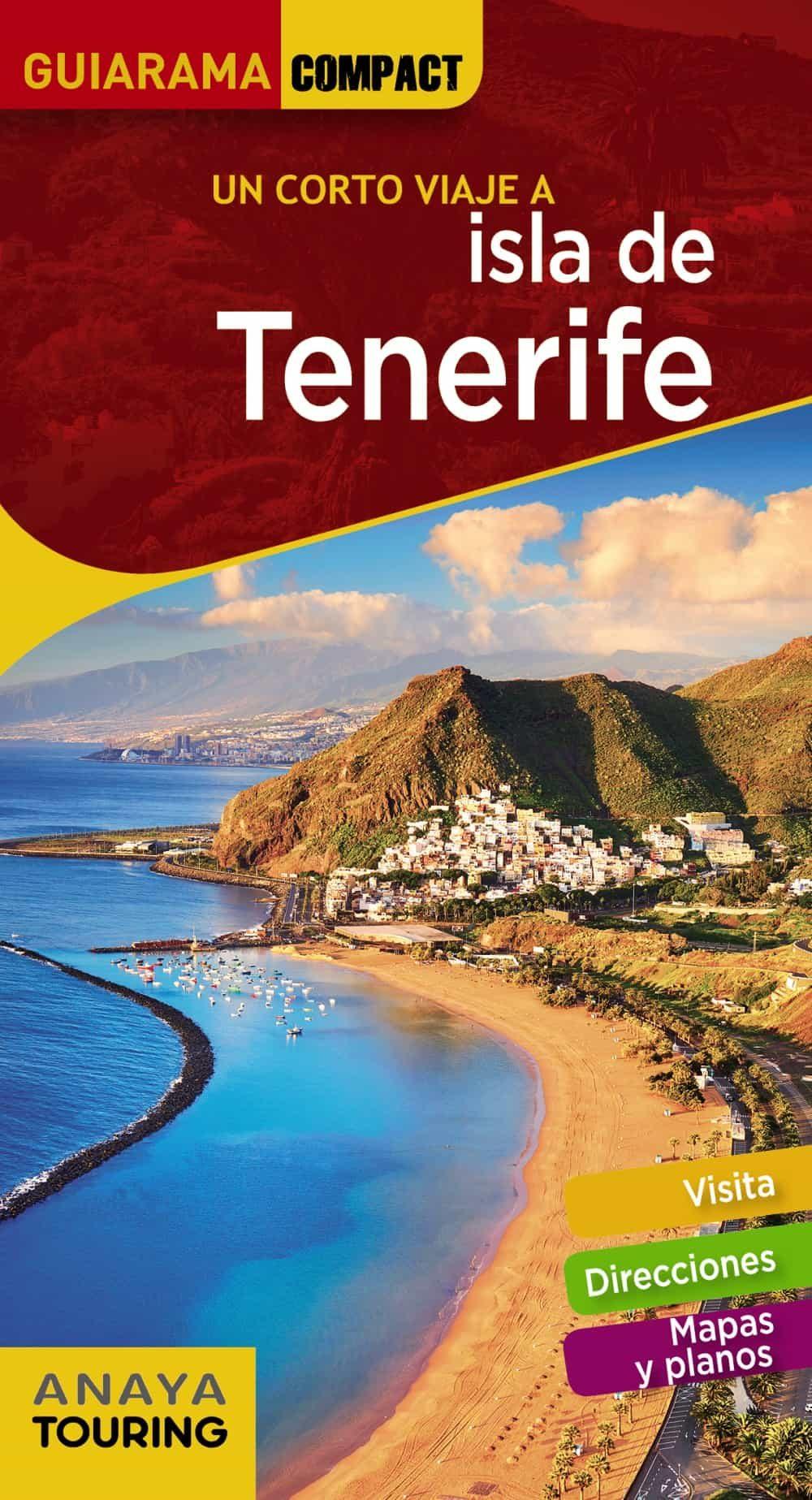 un corto viaje a isla de tenerife 2018 (guiarama compact) 3ª ed.-9788491581178