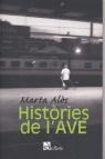 Històries De L Ave por Marta Alos