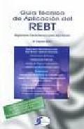 Guia Tecnica De Aplicacion Del Rebt por Vv.aa. Gratis