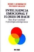Inteligencia Emocional Y Flores De Bach: Tipos De Personalidad En Psicologia Contemporanea por Boris C. Rodriguez;                                                                                    Ricardo Orozco Gratis