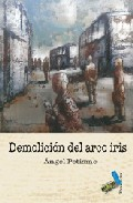 Demolicion Del Arco Iris por Angel Petisme epub
