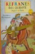 Refranes Del Quijote Para Niños: Juntate A Los Buenos por Vv.aa.