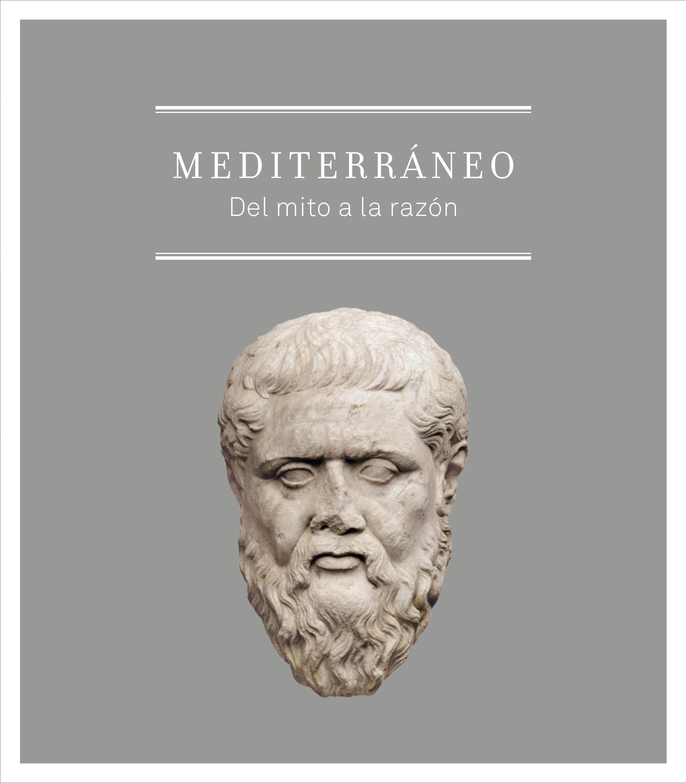 mediterraneo: del mito a la razon-pedro azara-9788499000978
