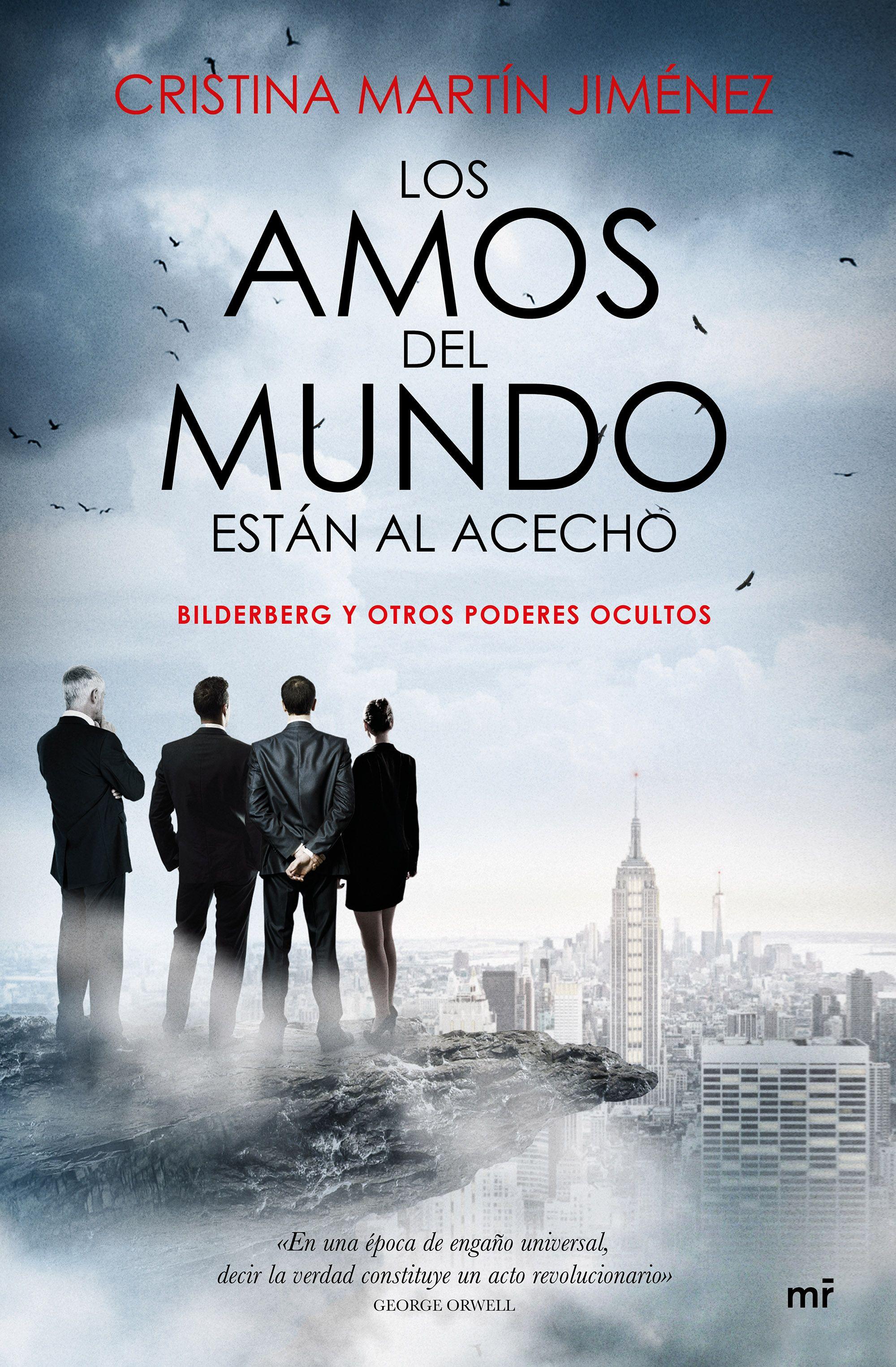 Los Amos Del Mundo Están Al Acecho por Cristina Martin Jimenez