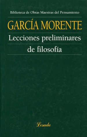 Lecciones Preliminares De Filosofia por Manuel Garcia Morente epub