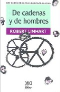 de cadenas y de hombres-robert linhart-9789682317378
