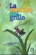 La Cancion Del Grillo por Cristina Pacheco