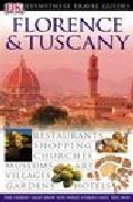 Florence And Tuscany (eyewitness Travel Guides) por Vv.aa. epub