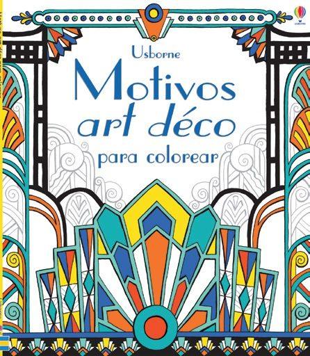 MOTIVOS ART DECO COLOREAR | VV.AA. | Comprar libro 9781409572688