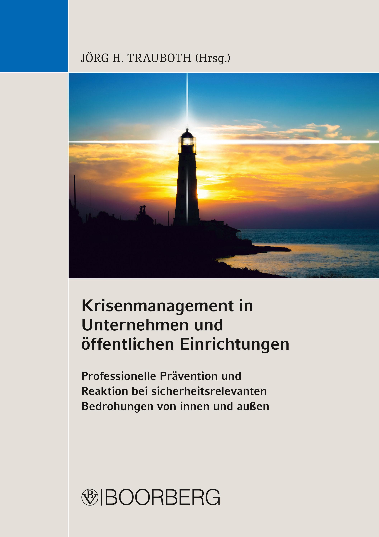 Krisenmanagement In Unternehmen Und Öffentlichen Einrichtungen   por  epub