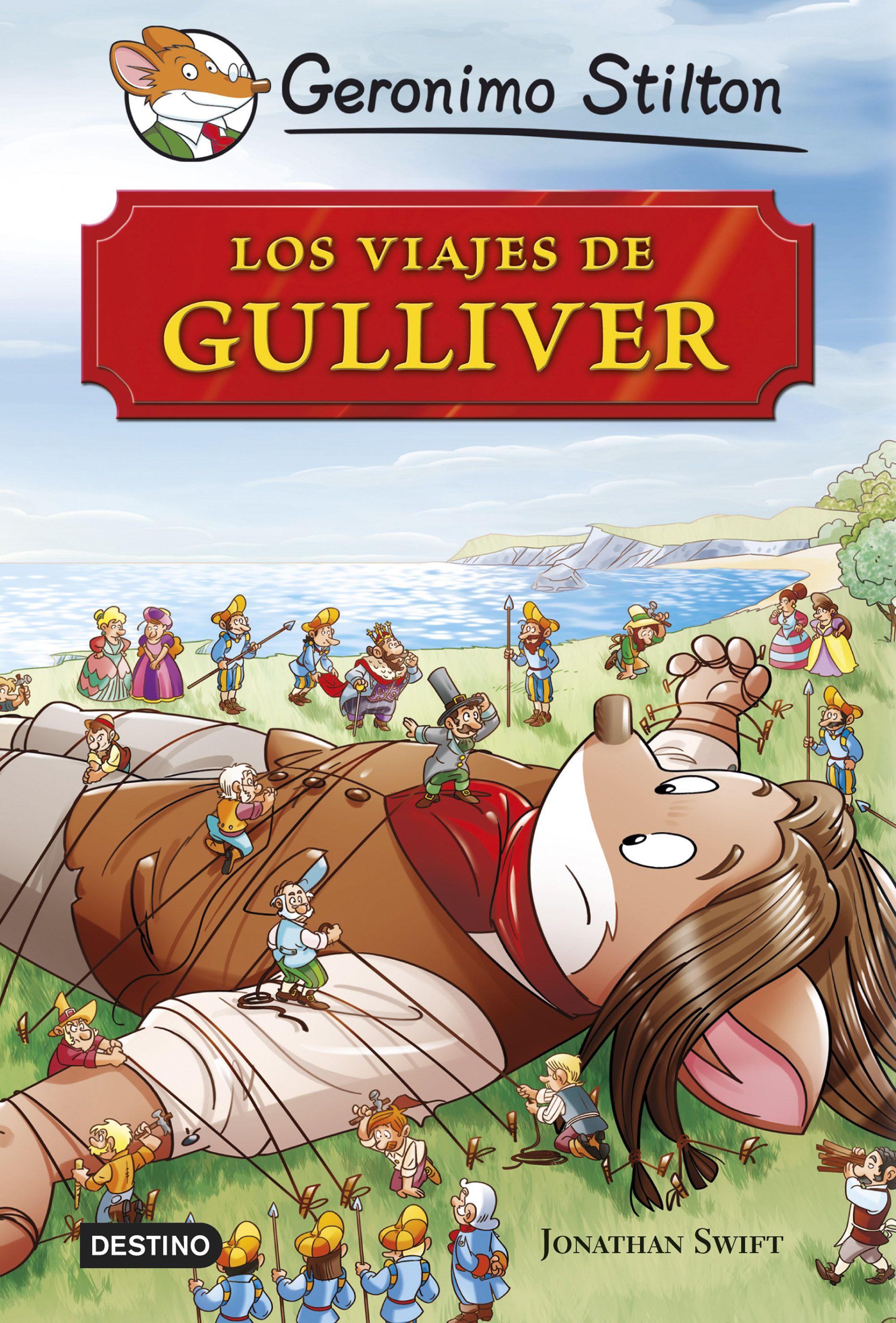 GRANDES HISTORIAS : LOS VIAJES DE GULLIVER | GERONIMO